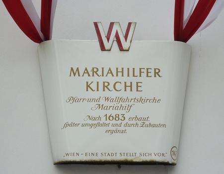 La Mariahilferkirche, sur la Mariahilferstrasse, est l'église (baroque) paroissiale du quartier de Mariahilf