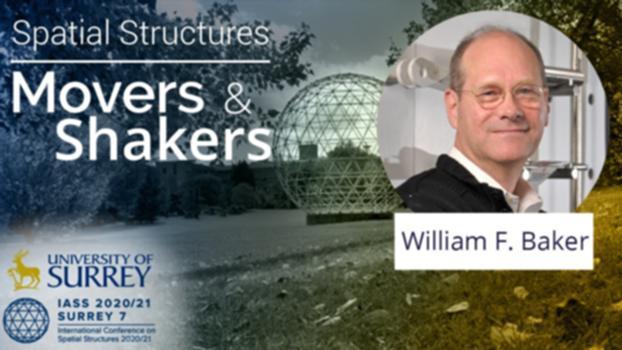 """'Spatial Structures; Movers and Shakers' - with William F. Baker:In our latest 'Spatial Structures; Movers and Shakers' interview, we speak with William (Bill) Baker, who is a structural engineering consulting partner at SOM where he has led the structural engineering practice for over 20 years. Bill is perhaps best known for the development of the """"buttressed core"""" structural system for the Burj Khalifa, the world's tallest manmade structure. Bill is a Fellow of both the ASCE and the IStructE, and a member of the National Academy of Engineering and an International Fellow of the Royal Academy of Engineering. He is also a member of the Industrial Committee for the 2021 conference and in 2019 was the recipient of the Torroja medal from the IASS. Website: https://www.surrey.ac.uk/iass2021  LinkedIn: Spatial Structures 2020/21 Twitter: @structures2021  Instagram: spatialstructures2020_21 Facebook: spatialstructures2020.21 Introductory Music by James Richardson #IASS 2020/21 #IASS #MoversandShakers #Interview #SpatialStructures #Architecture #ReciprocalFrames #Conference #Surrey #Movers&Shakers #IASS2020 #IASS2021 #StructuralEngineering #Structures #Estructuras #LightweightStructures #EstructurasLigeras #Design #EstructurasEspaciales #Diseño #Construction #Entrevista #Construcción #Mexico #England #UK #Spain #US #Japan #Tension Structures #Form #FormFinding #Engineering #Ingenieria #CivilEngineering"""