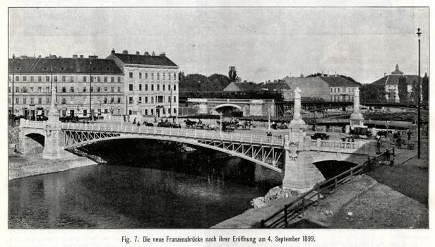 Franzensbrücke Source: Zeitschrift des Österreichischen Ingenieur- und Architekten-Vereins, Wien, 4. Mai 1900