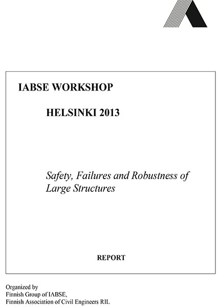 Safety, Failures and Robustness of Large Structures