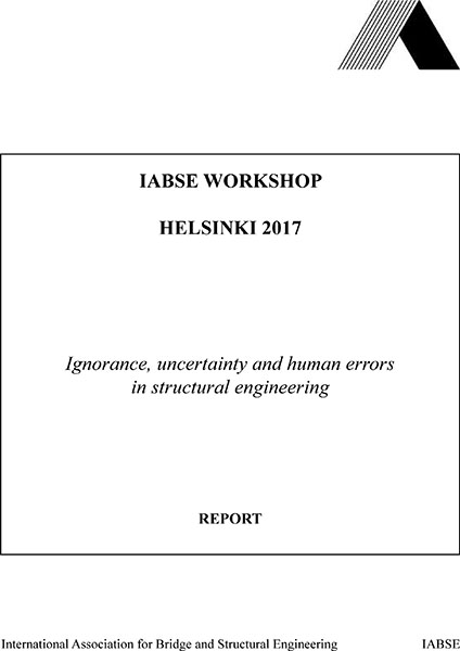 Ignorance, Uncertainty, and Human Errors in Structural Engineering