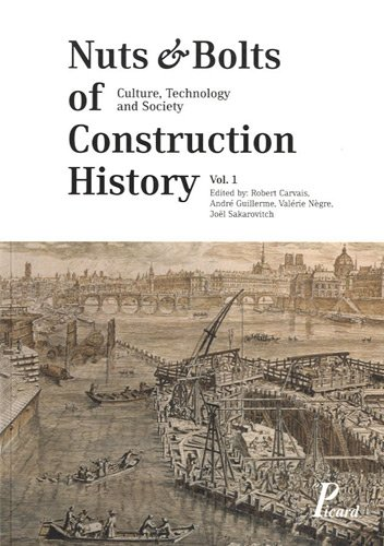 Nuts & Bolts of Construction History [Vol. 1]