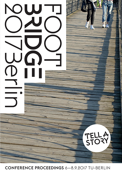 Footbridge 2017 Berlin - Tell A Story
