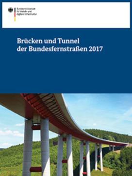 Brücken und Tunnel der Bundesfernstraßen 2017