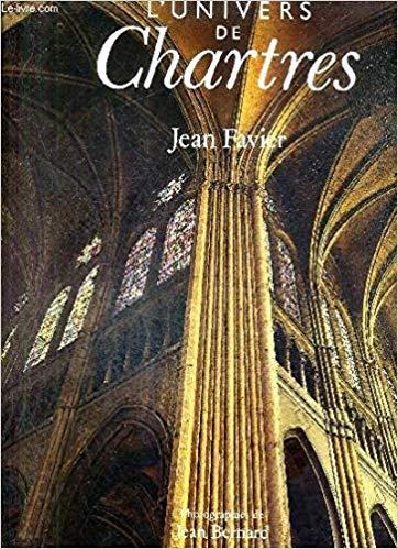 L' univers de Chartres