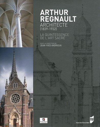 Arthur Regnault, architecte (1839-1932)