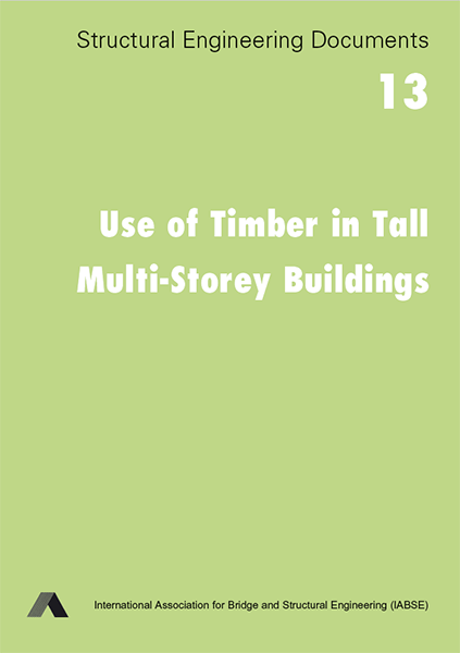 Use of Timber in Tall Multi-Storey Buildings