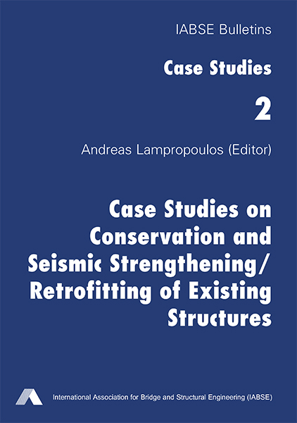 Case Studies on Conservation and Seismic Strengthening/Retrofitting of Existing Structures