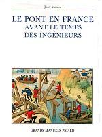 Le pont en France avant le temps des ingénieurs