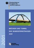 Brücken und Tunnel der Bundesfernstraßen 2001