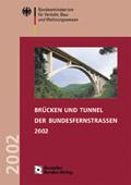 Brücken und Tunnel der Bundesfernstraßen 2002