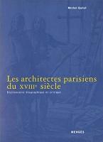 Les architectes parisiens du XVIIIe siècle