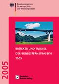 Brücken und Tunnel der Bundesfernstraßen 2005