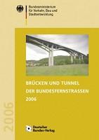 Brücken und Tunnel der Bundesfernstraßen 2006