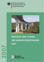 Brücken und Tunnel der Bundesfernstraßen 2007