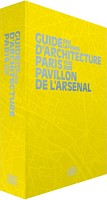 Guide d'architecture Paris 1900-2008