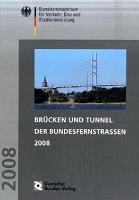 Brücken und Tunnel der Bundesfernstraßen 2008