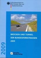 Brücken und Tunnel der Bundesfernstraßen 2009