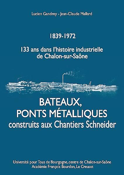Bâteaux, ponts métalliques construits aux Chantiers Schneider