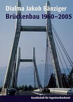 Brückenbau 1960-2005