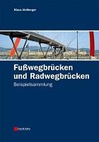 Fußwegbrücken und Radwegbrücken