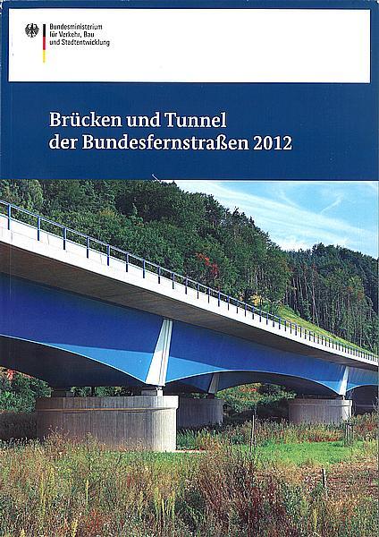 Brücken und Tunnel der Bundesfernstraßen 2012