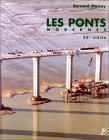 Les ponts modernes - vingtième siècle