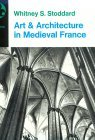 Art & Architecture in Medieval France