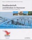 Stadtlandschaft und Brücken in Hannover