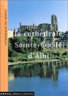 Albi. La cathédrale Sainte-Cécile