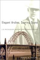 Elegant Arches, Soaring Spans