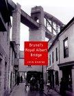 Brunel's Royal Albert Bridge