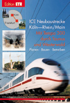 ICE Neubaustrecke Köln-Rhein/Main
