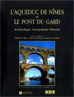 L' aqueduc de Nîmes et le Pont du Gard