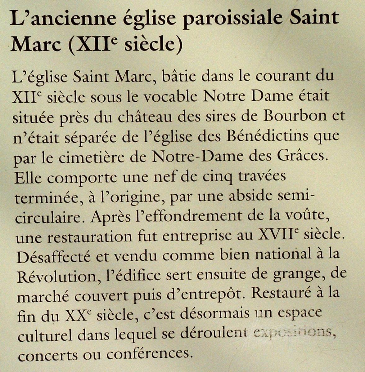 Souvigny - Ancienne église paroissiale Saint-Marc - Panneau d'information